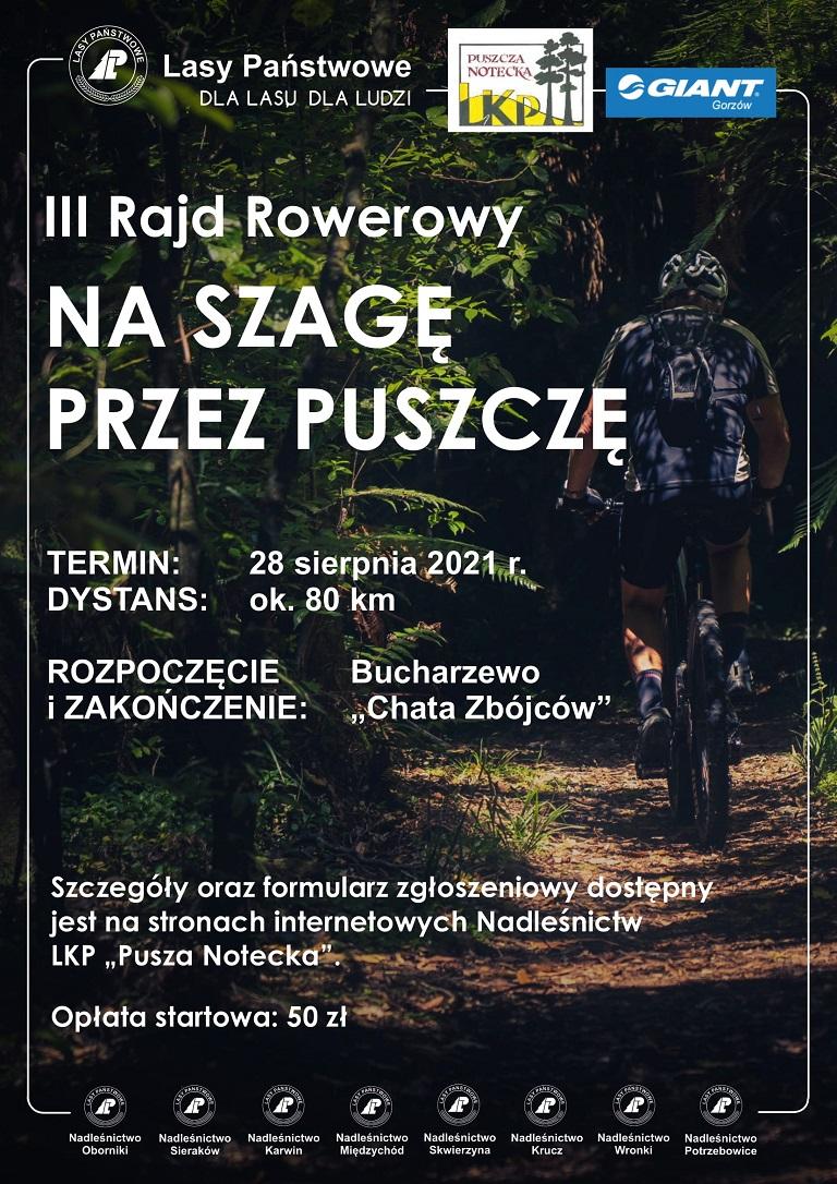Plakat promujący wydarzenie, w treści są zawarte najważniejsze informacje dotyczące rajdu, a jako tło jest zdjęcie przedstawiające rowerzystę jadącego leśna ścieżką.